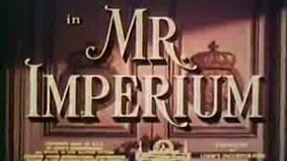 Mr. Imperium, with Lana Turner (full movie)