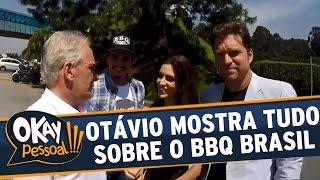 Okay Pessoal!!! (15/02/16) - Otávio Mesquita mostra tudo da coletiva do BBQ Brasil