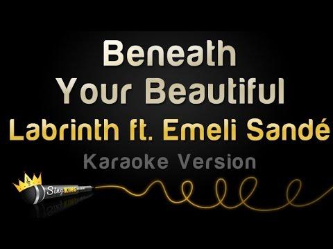 Labrinth ft. Emeli Sande - Beneath Your Beautiful (Karaoke Version)
