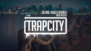 Meg Myers - Desire (Hucci Remix)