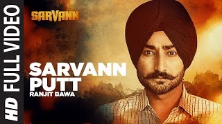 "Sarvann Putt: ""Ranjit Bawa"" (Full Video Song) 