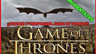 (VIDEO REACCIÓN) ¡¡TRAILER 7ªTEM JUEGO DE TRONOS, MOMENTAZOS!!