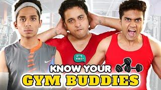 Know Your Gym Buddies
