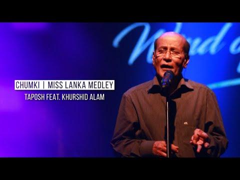 CHUMKI   MISS LANKA MEDLEY - TAPOSH FEAT. KHURSHID ALAM : ROBI YONDER MUSIC WIND OF CHANGE [ PS:02 ]