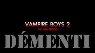 Le 7e Démenti - Épisode 12: Vampire Boys 2: The New Brood
