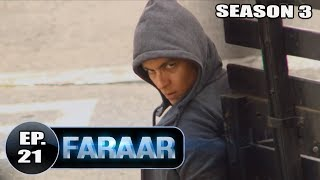 Faraar (2018) Episode 21 Full Hindi Dubbed | Hollywood To Hindi Dubbed Full