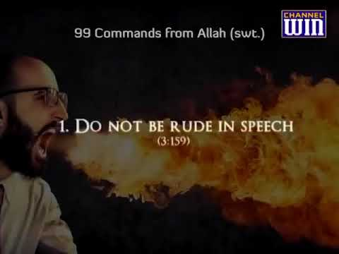 99 COMMANDS FROM ALLAH THE ALMIGHTY WRITTEN IN HOLY QURAN