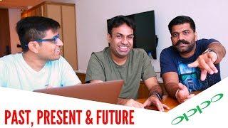 OPPO - Past, Present & Future - Ft GeekyRanjit & Technical Guruji - 2018 Edition (HINDI)
