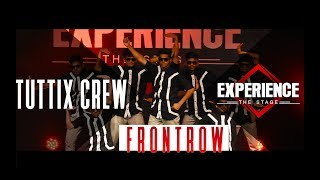 Tuttix Crew | Frontrow | Experience The Stage 2017