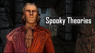 Skyrim: 5 Spooky Theories Crazy Enough to be True - The Elder Scrolls 5 Lore (Part 5)