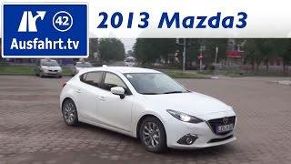 2013 Mazda3 - Fahrbericht einer Probefahrt / Mazda / Test