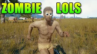 Zombie LOLs In PlayerUnknown