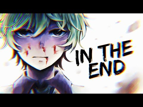 In The End AMV 「Anime MV」