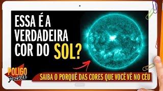 Qual é a Verdadeira Cor do Sol? | PoligoPocket