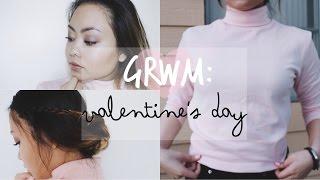 GRWM: Valentine