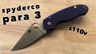 Spyderco Para 3 - Year late review