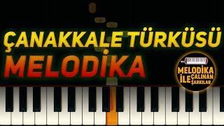 Çanakkale Türküsü | Melodika Notaları