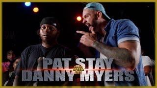 PAT STAY VS DANNY MYERS RAP BATTLE - RBE