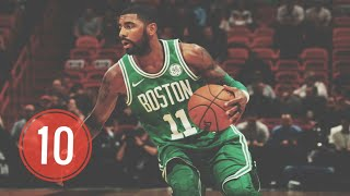 Kyrie Irving Top 10 Plays of Career (Updated)