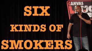 Six Kinds of Smokers   Stand up Comedy by Nishant Tanwar