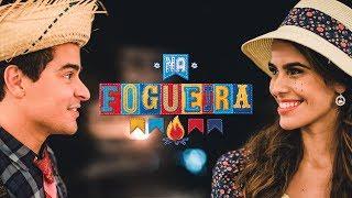 Thiago Martins e Eline Porto em #NaFogueira | BOA