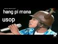 Download Video usop HANG PI MANA mentor milenia 2017 minggu 6 3GP MP4 FLV