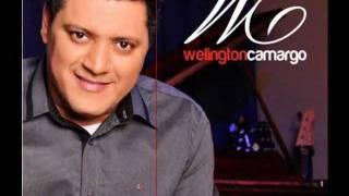 Welington Camargo - Escolhido
