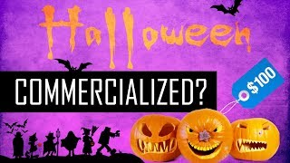 How Did Halloween Become Commercialized?