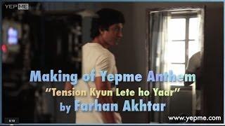Making of Yepme.com Anthem with Farhan Akhtar 2014