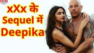 'xXx' के Sequel में  फिर दिखेगा Deepika का जलवा