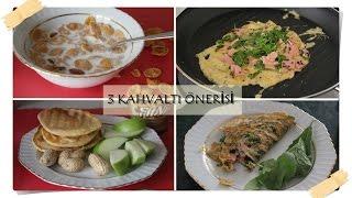 3 Sağlıklı Kahvaltı Önerisi