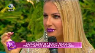 Teo Show (03.10.2017) - Andreea Banica si-a inghetat abdomenul pentru a slabi! Partea III