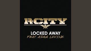 Locked Away