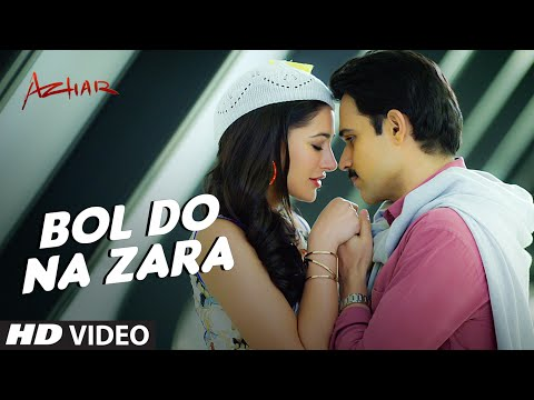 Xxx Mp4 BOL DO NA ZARA Video Song Azhar Emraan Hashmi Nargis Fakhri Armaan Malik Amaal Mallik 3gp Sex