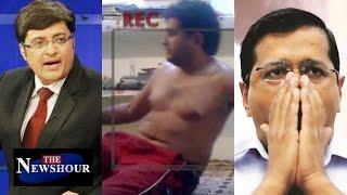 Arvind Kejriwal SACKS Sandeep Kumar Over Sex Tape: The Newshour Debate (1st September)