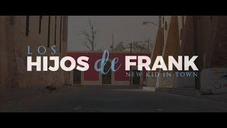 New Kid in Town Eagles COVER Los Hijos de Frank