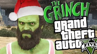GTA 5 - How the Grinch Stole Christmas (Funny Moments In GTA V) [A Short Christmas Movie]