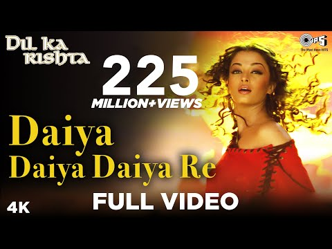 Xxx Mp4 Daiya Daiya Daiya Re Video Song Dil Ka Rishta Aishwarya Rai Arjun Rampal Alka Yagnik 3gp Sex