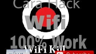 Cara Hack Wifi Dengan Wifikill 100% Work