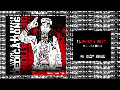 Xxx Mp4 Lil Wayne What S Next Ft Zoey Dollaz Dedication 6 WORLD PREMIERE 3gp Sex
