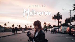 6 Days in Melbourne
