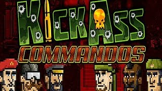 KICK ASS COMMANDOS - Download (game by Anarchy Enterprises 2016)