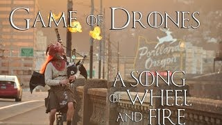 Game of Drones - A Song of Wheel and Fire