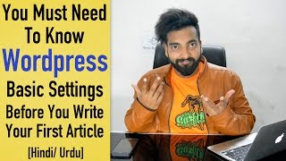 Most Important Things To Do After Installing WordPress [Hindi]