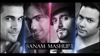 SANAM MASHUP 2015 FULL VIDEO