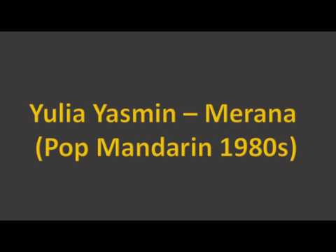 Yulia Yasmin Merana Pop Mandarin 1980an