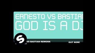 Ernesto vs Bastian Rework - God Is A DJ (Dub Mix)