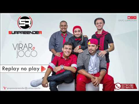 Grupo Surpreender - Replay no Play (Oficial)