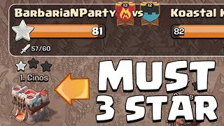 MUST 3 STAR TOP PLAYER TO WIN   Clash of Clans   Intense Clan War
