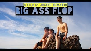 BIG ASS FLOP   Official Full Length Film (2015)